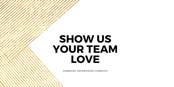 show us your team love